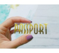 """Надпись из термотрансферной плёнки """"Passport"""",вариант 8"""