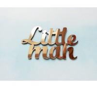 Надпись из пластика с зеркальным покрытием, Little man, золото, 1шт