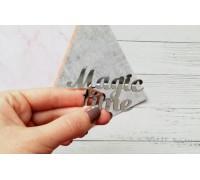 Надпись из пластика с зеркальным покрытием, Magic time, серебро, 1шт
